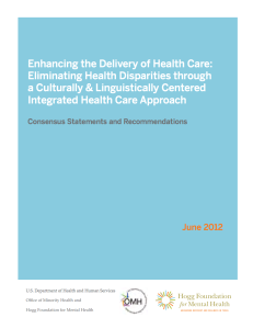 Enhancing the Delivery of Health Care: Eliminating Health Disparities through a Culturally & Linguistically Centered Integrated Health Care Approach